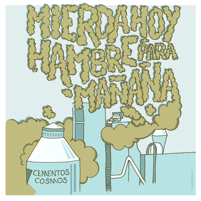 Ilustración Mierda hoy, hambre para mañana contra la quema de residuos en Cementera Cosmos